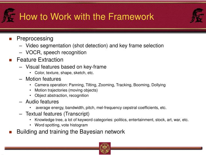 How to Work with the Framework