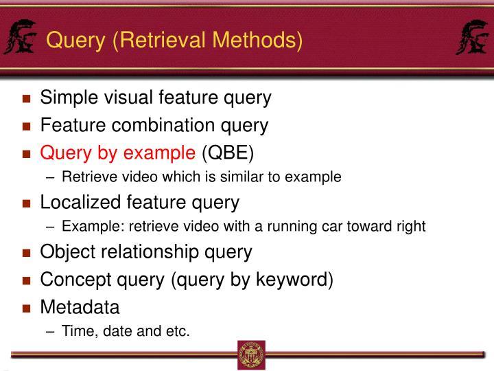 Query (Retrieval Methods)