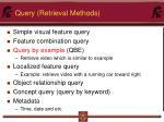 query retrieval methods