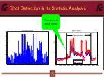 shot detection its statistic analysis