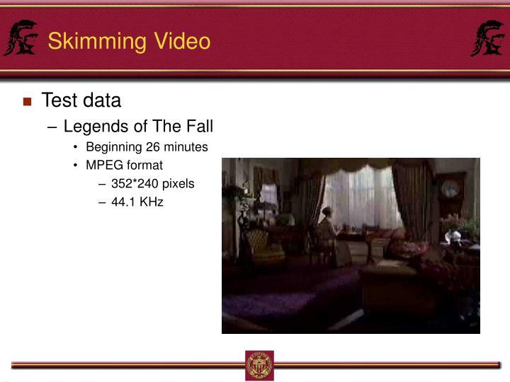 Skimming Video