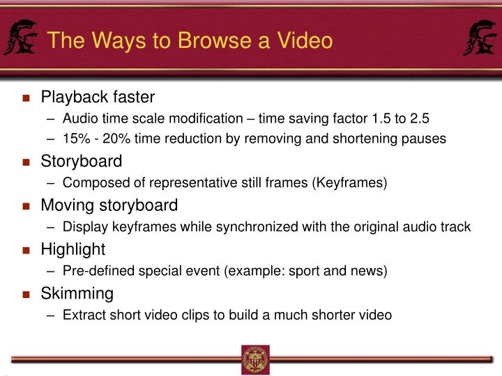 The Ways to Browse a Video