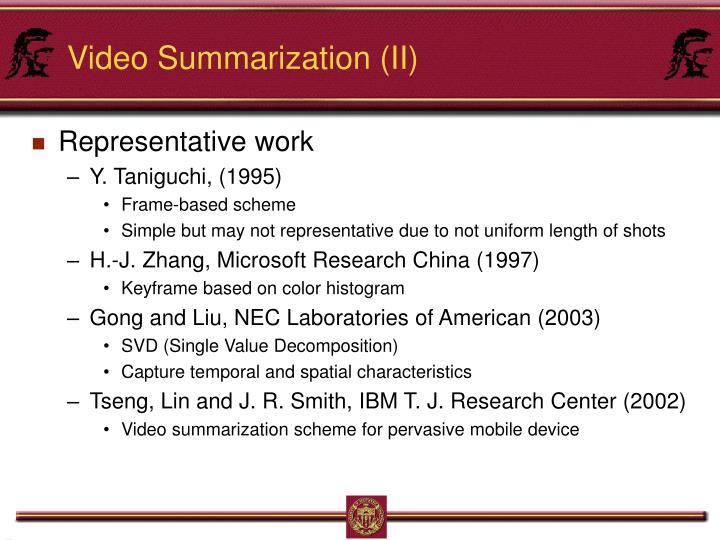 Video Summarization (II)