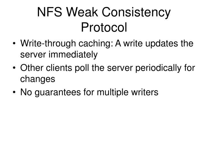 NFS Weak Consistency Protocol