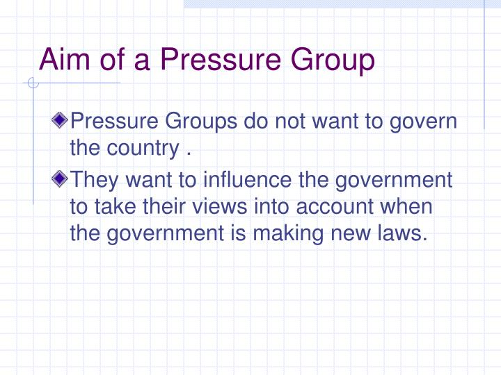 Aim of a pressure group