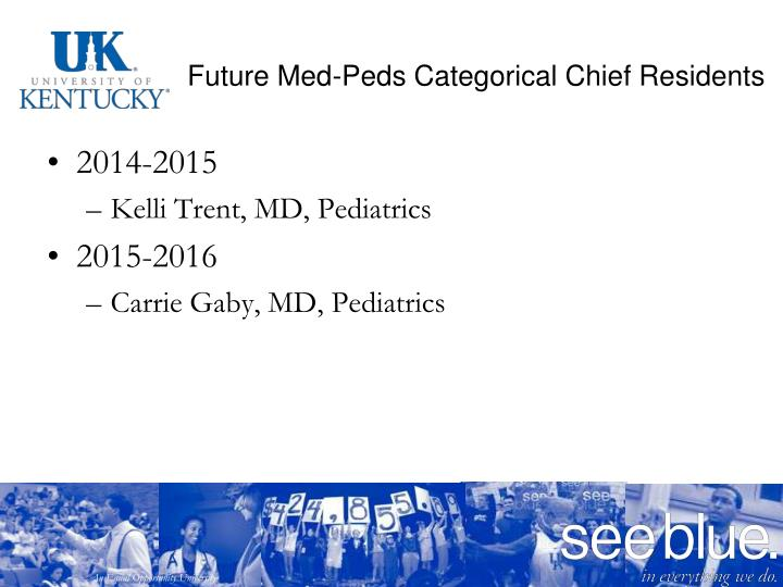Future Med-Peds Categorical Chief Residents