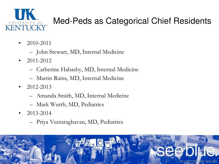 Med-Peds as Categorical Chief Residents
