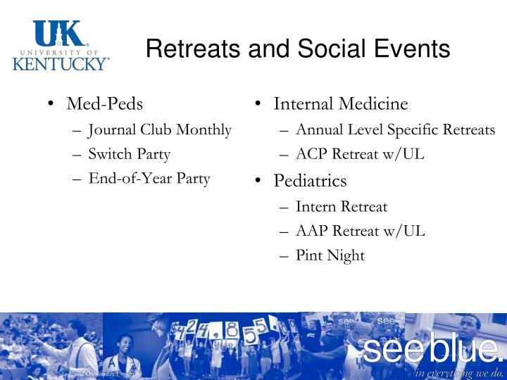 Retreats and Social Events