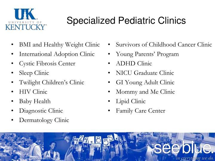 Specialized Pediatric Clinics
