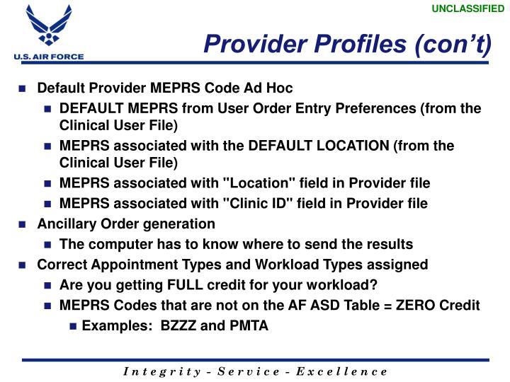 Provider Profiles (con't)