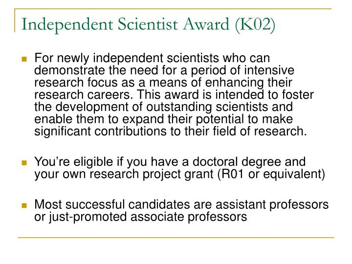Independent Scientist Award (K02)