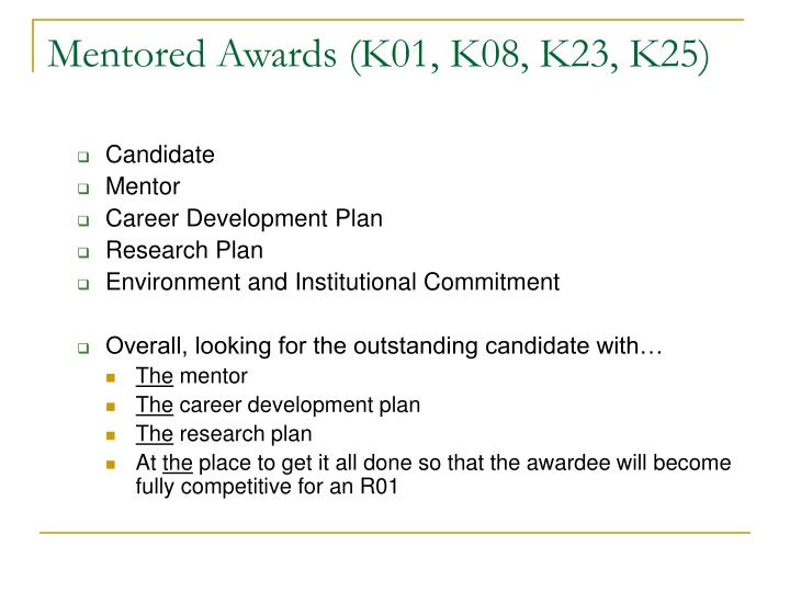 Mentored Awards (K01, K08, K23, K25)