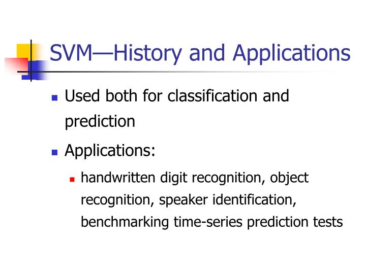 Svm history and applications1
