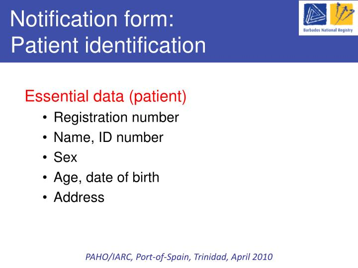 Notification form patient identification
