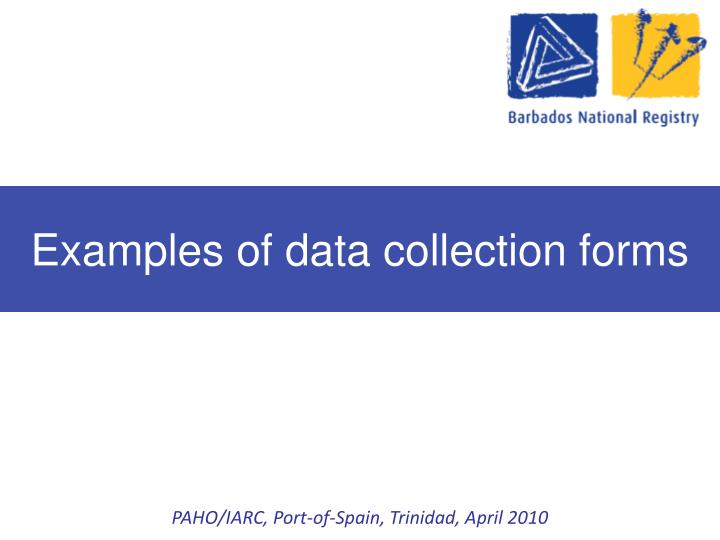 Examples of data collection forms