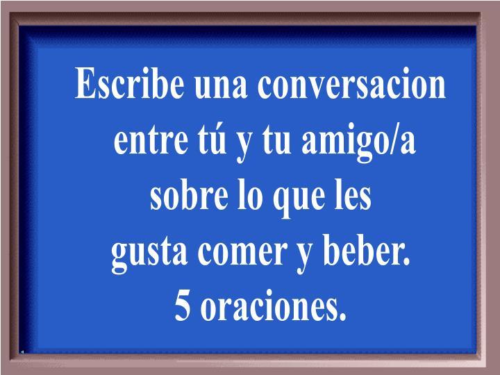 Escribe una conversacion