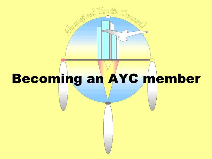 Becoming an AYC member