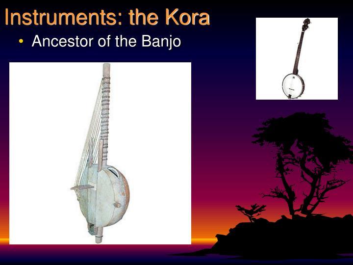 Instruments: the Kora