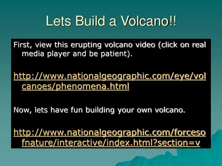 Lets Build a Volcano!!