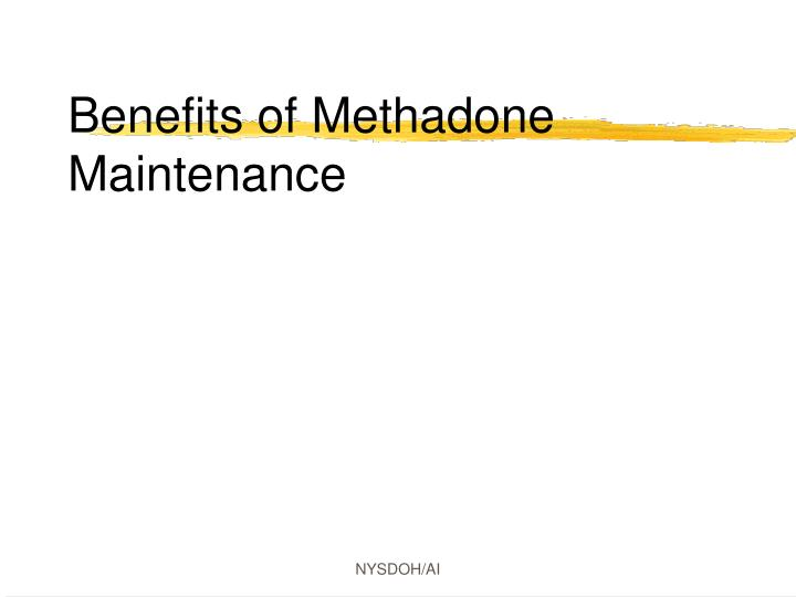 Benefits of Methadone Maintenance
