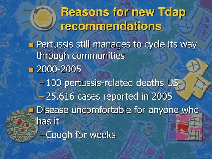 Reasons for new Tdap recommendations