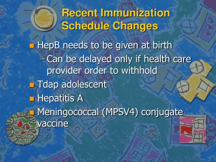 Recent Immunization Schedule Changes