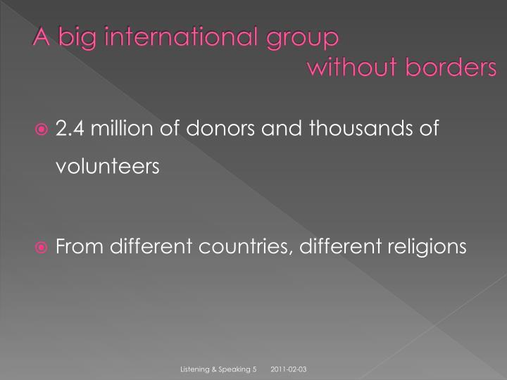A big international group
