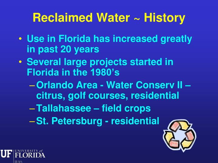Reclaimed Water ~ History