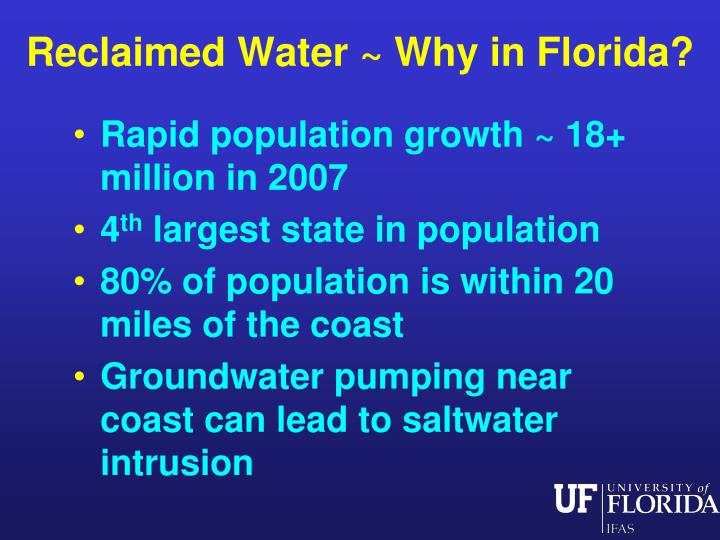 Reclaimed Water ~ Why in Florida?