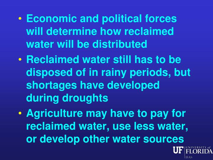 Economic and political forces will determine how reclaimed water will be distributed