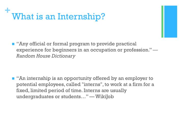 What is an Internship?