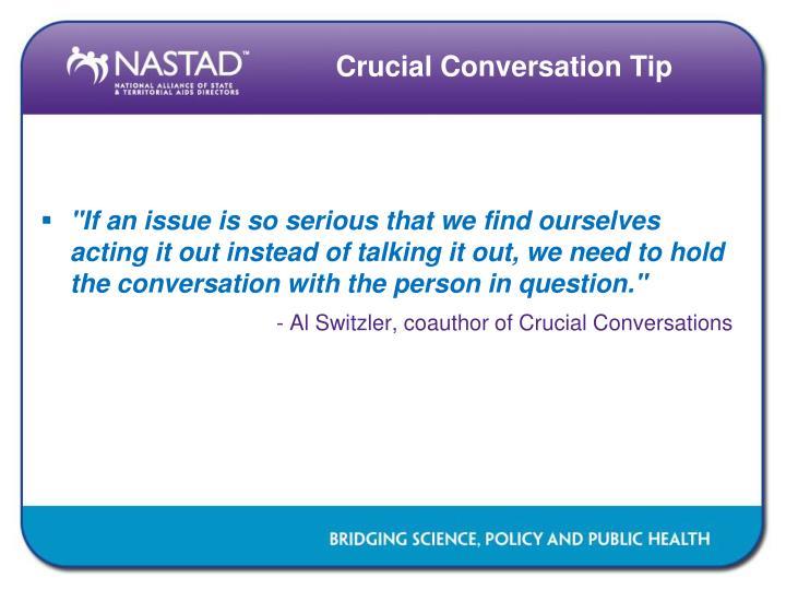 Crucial Conversation Tip