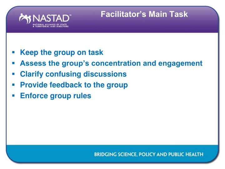 Facilitator's Main Task
