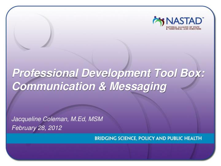 Professional development tool box communication messaging