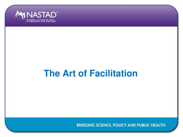 The Art of Facilitation