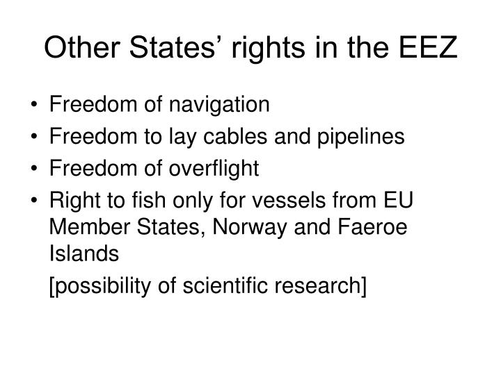 Other States' rights in the EEZ