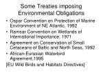 some treaties imposing environmental obligations
