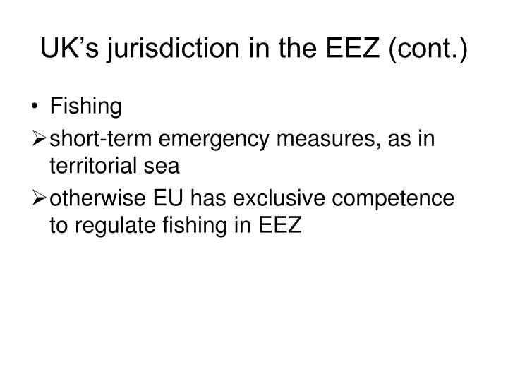 UK's jurisdiction in the EEZ (cont.)
