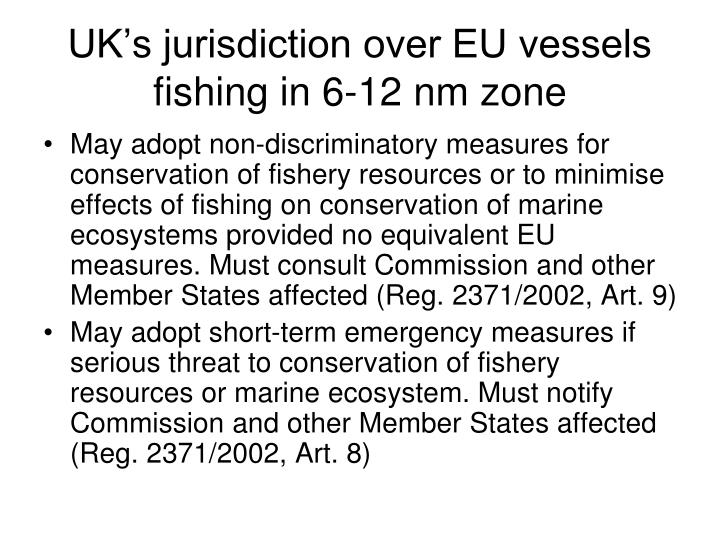 UK's jurisdiction over EU vessels fishing in 6-12 nm zone