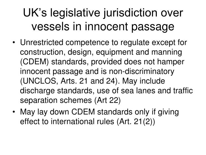 UK's legislative jurisdiction over vessels in innocent passage