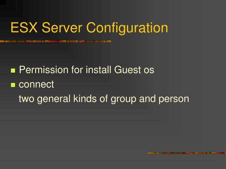 ESX Server Configuration