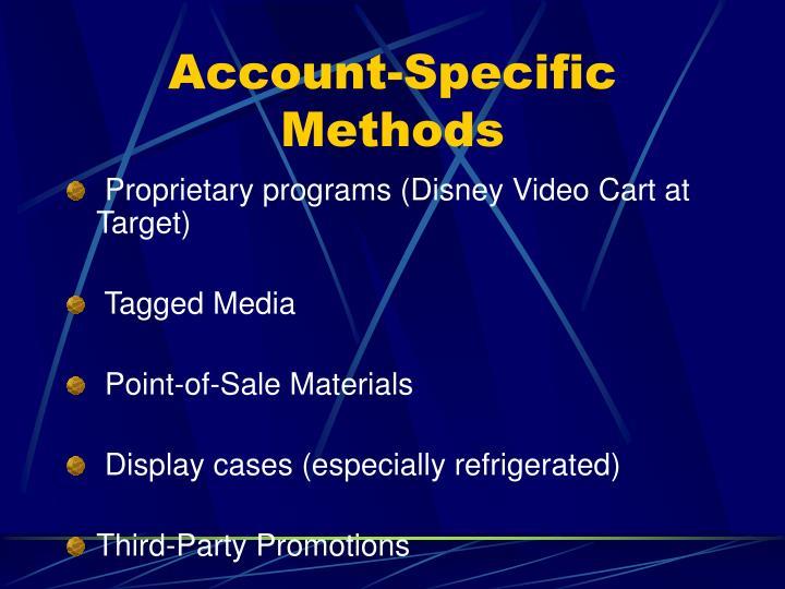 Account-Specific Methods