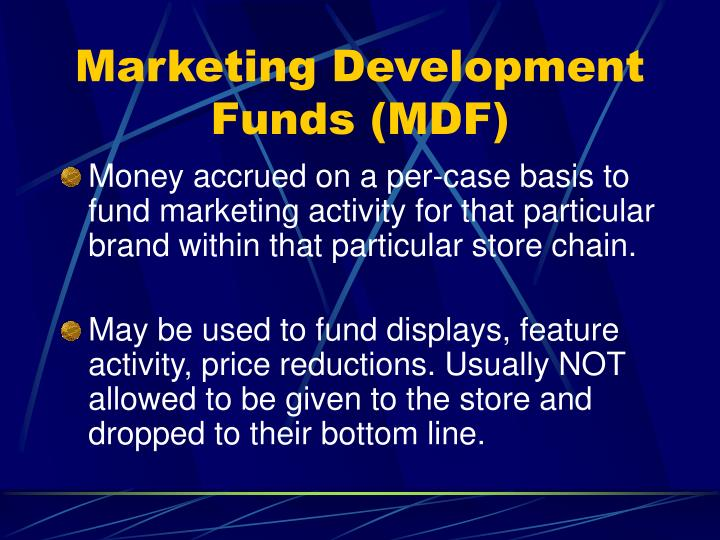 Marketing Development Funds (MDF)