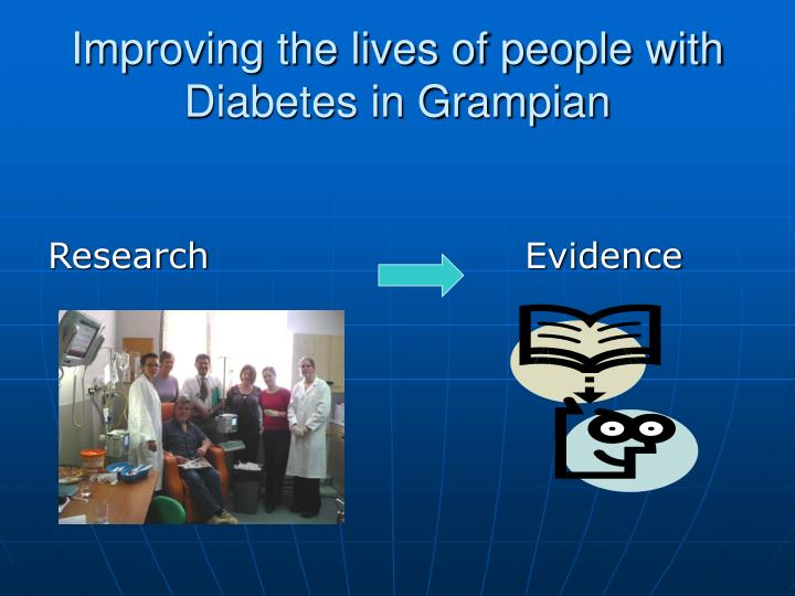 Improving the lives of people with diabetes in grampian1