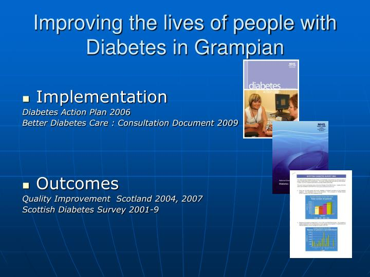 Improving the lives of people with Diabetes in Grampian