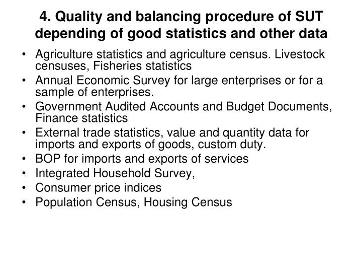 4. Quality and balancing procedure of SUT depending of good statistics and other data