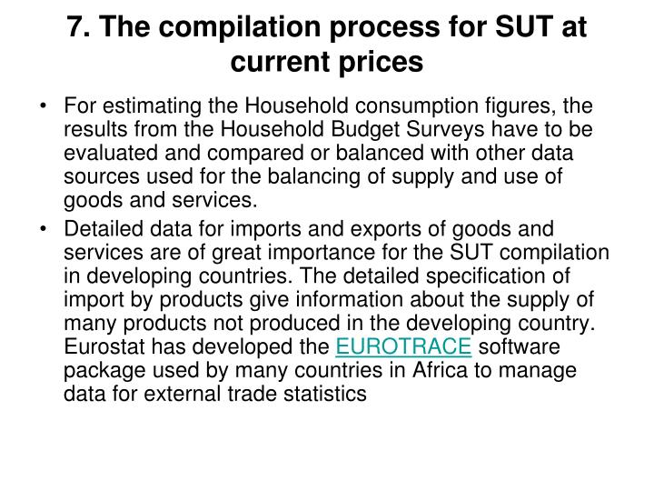 7. The compilation process for SUT at current prices