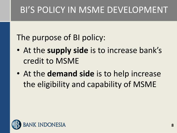 BI'S POLICY IN MSME DEVELOPMENT