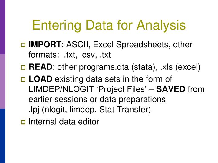 Entering Data for Analysis