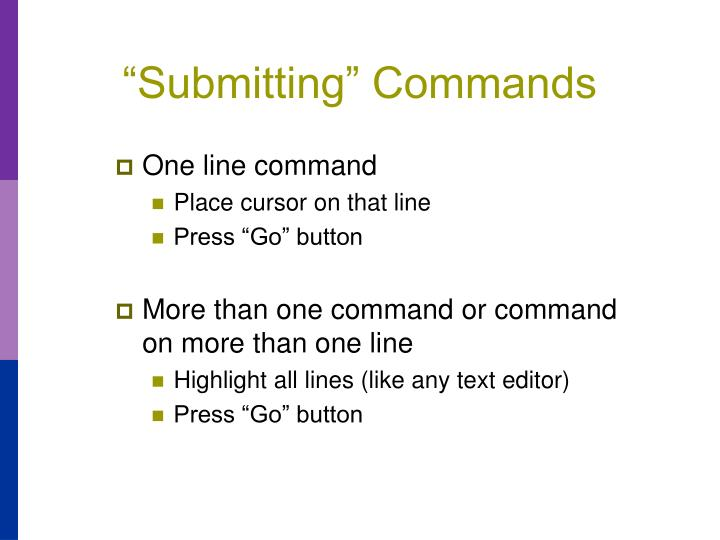 """Submitting"" Commands"